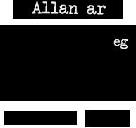Allan ar 16 Chwefror 2013